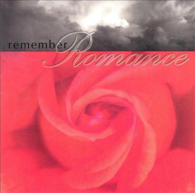 Remember Romance