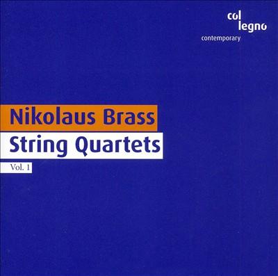 Nikolaus Brass: String Quartets, Vol. 1