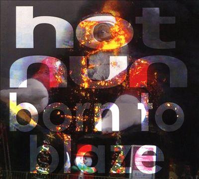 Born to Blaze