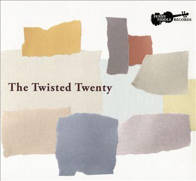 The Twisted Twenty
