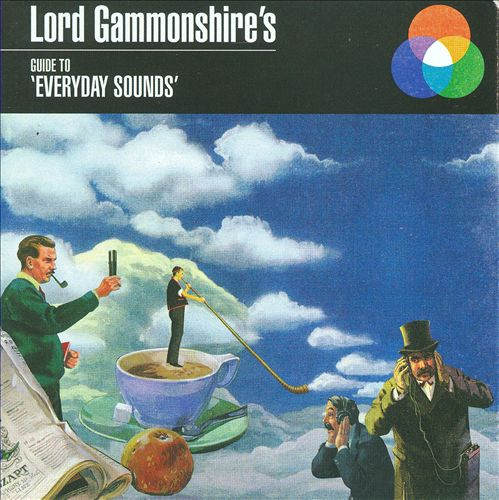 Lord Gammonshire's Guide to Everyday Sounds