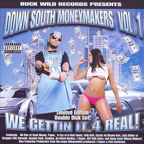 Down South Moneymakers, Vol. 1: We Gettin It 4 Real