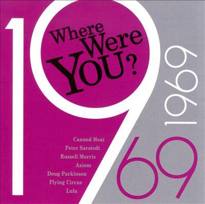 Where Were You: 1969