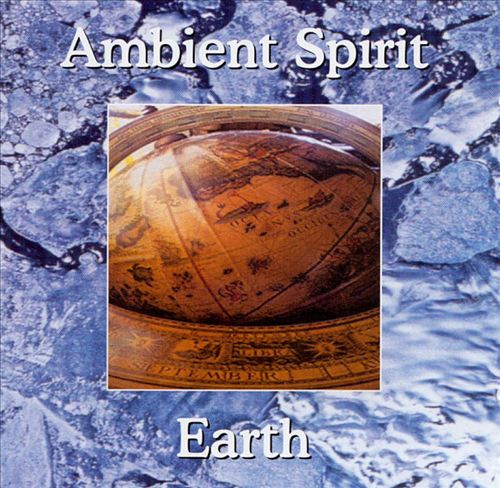 Ambient Spirit: Earth