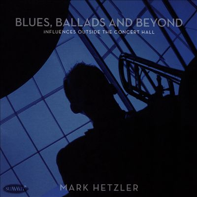 Blues, Ballads and Beyond: Influences Outside the Concert Hall