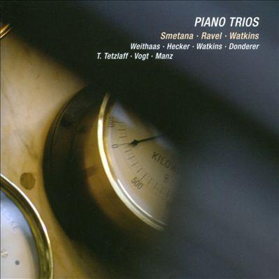 Smetana, Ravel, Huw Watkins: Piano Trios