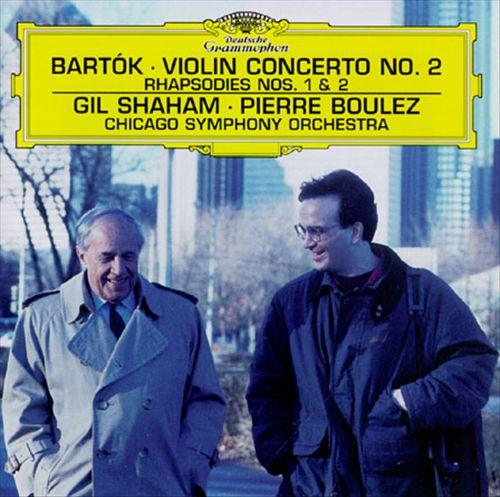 Bartók: Violin Concerto No. 2; Rhapsodies Nos. 1 & 2