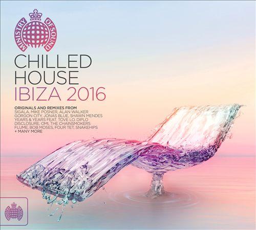 Chilled House Ibiza 2016