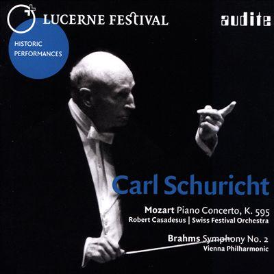 Mozart: Piano Concerto K.595; Brahms: Symphony No. 2