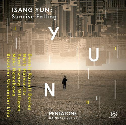 Isang Yun: Sunrise Falling