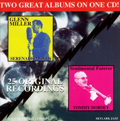 Glenn Miller & Tommy Dorsey