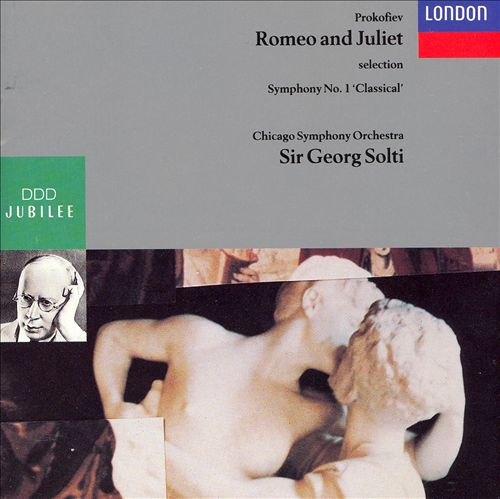 Prokofiev: Romeo and Juliet, selection; Symphony No.1