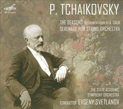 Tchaikovsky: The Seasons; Serenade for String Orchestra