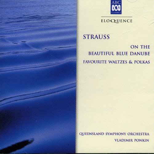 Strauss: On the Beautiful Blue Danube & other favorite waltzes & polkas [Australia]