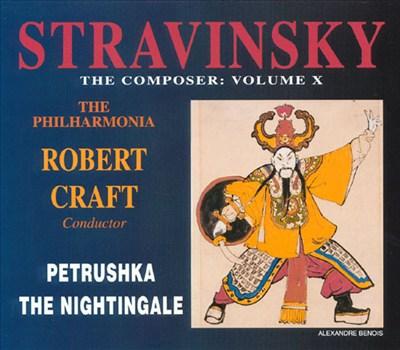 Igor Stravinsky: Petrushka; The Nightingale