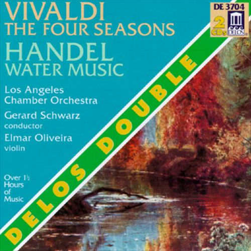 Vivaldi: The Four Seasons; Handel: Water Music