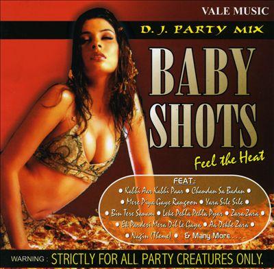 Baby Shots (Feel the Heat)