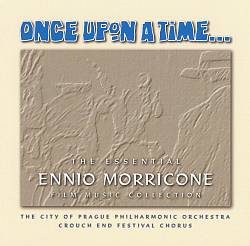 Once Upon a Time: The Essential Ennio Morricone Film Music Collection