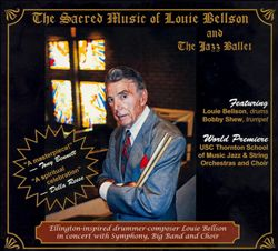 The Sacred Music of Louie Bellson/The Jazz Ballet