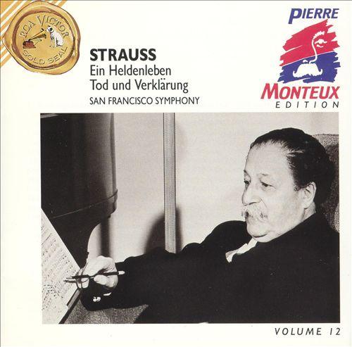 Strauss: Ein Heldenleben: Tod und Verklärung