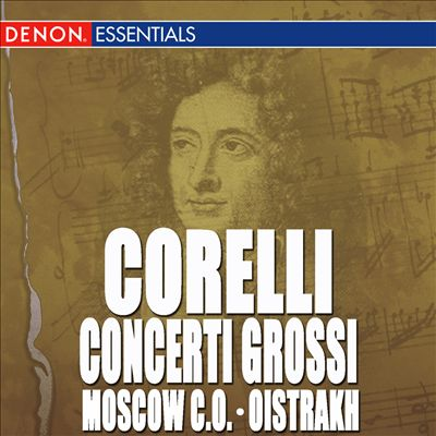 Corelli: Concerto Grossi No. 1-4