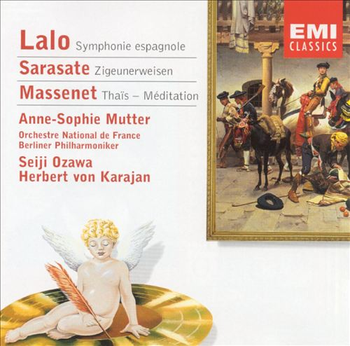Lalo: Symphonie espagnole; Sarasate: Gypsy Airs; Massenet:  Meditation from Thais