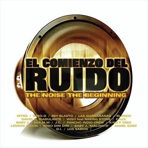 El Comienzo Del Ruido: The Noise The Beginning