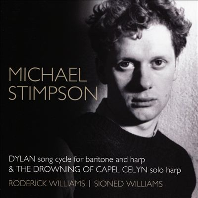 Michael Stimpson: Dylan & The Drowning of Capel Celyn