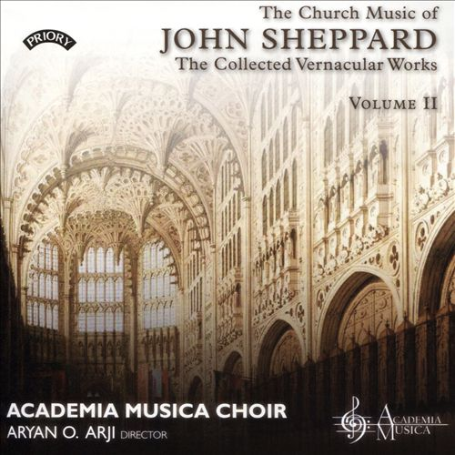 The Church Music of John Sheppard: The Collected Vernacular Works, Vol. 2