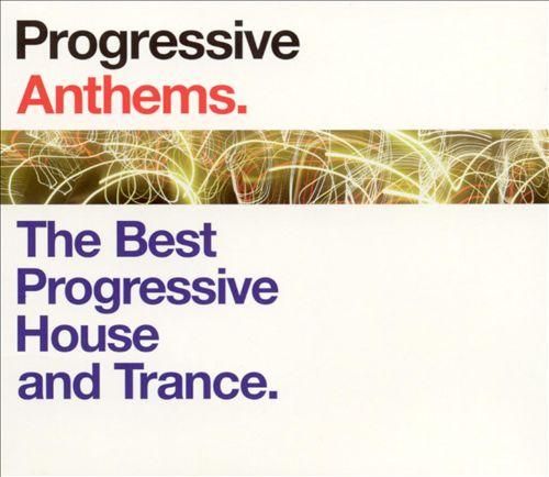 Progressive Anthems