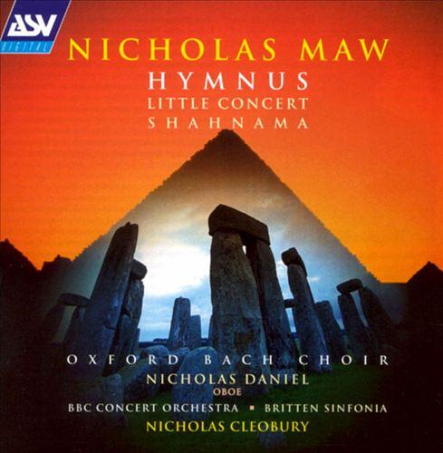 Maw: Hymnus; Little Concert; Shahnama