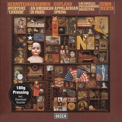 Bernstein: Overture 'Candide'; Gershwin: An American in Paris; Copland: Appalachian Spring