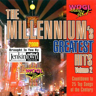 The Millennium's Greatest Hits, Vol. 2