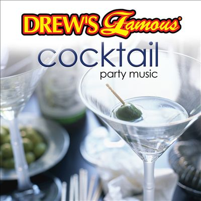 Drew's Famous Cocktail Party Music