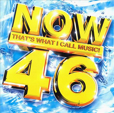 Now That's What I Call Music! 46 [UK]