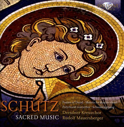 Heinrich Schütz: Sacred Music