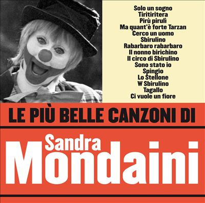 Le Più Belle Canzoni di Sandra Mondaini