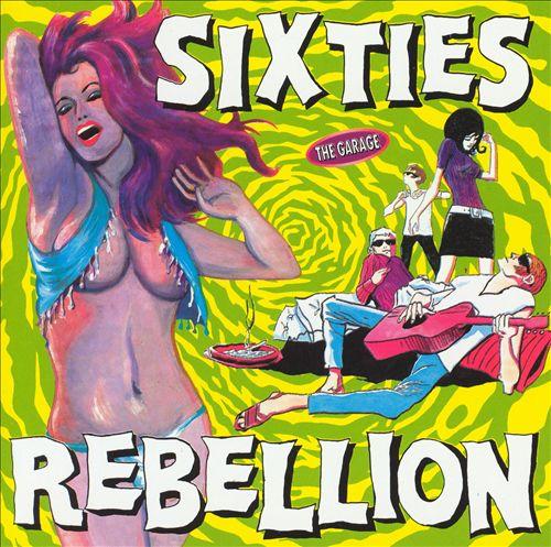 Sixties Rebellion: The Garage/The Barn