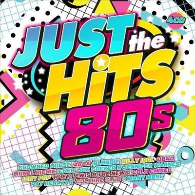 Just the Hits: 80s