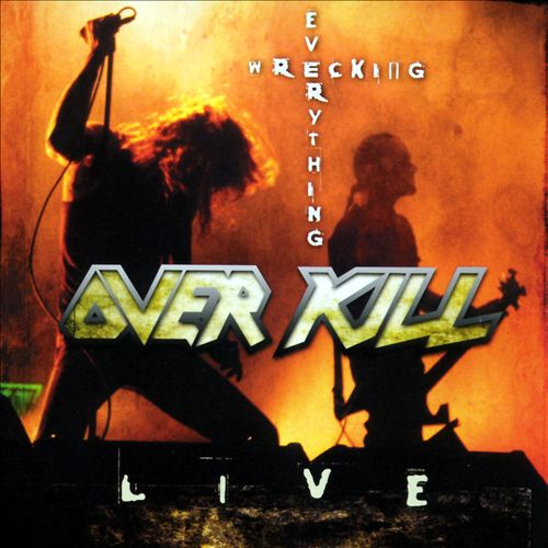 Wrecking Everything -- Live