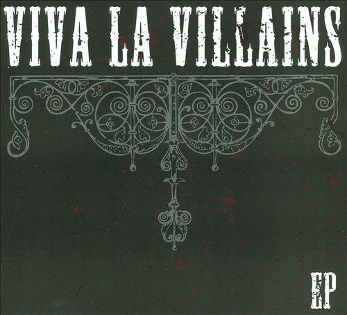 Viva La Villains EP
