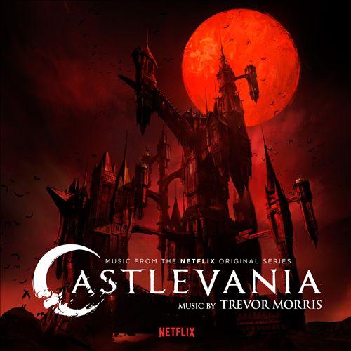 Castlevania [Music From the Netflix Original Series]