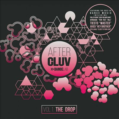Aftercluv Dancelab, Vol. 1: The Drop