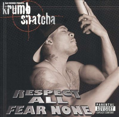 Respect All Fear None