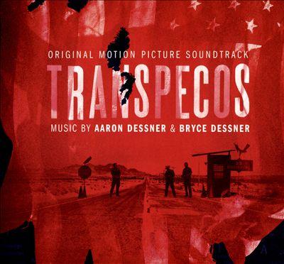 Transpecos [Original Motion Picture Soundtrack]