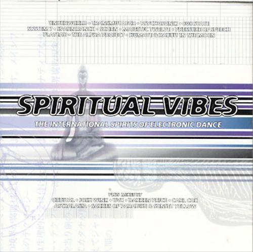 Spiritual Vibes: International Spirits of Electronic