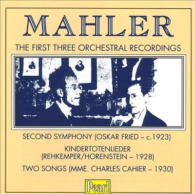 Mahler: Symphony 2; Kindertotenlieder