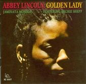 Abbey Lincoln/Golden Lady