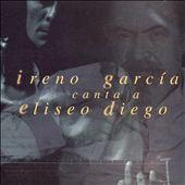Canta a Eliseo Diego