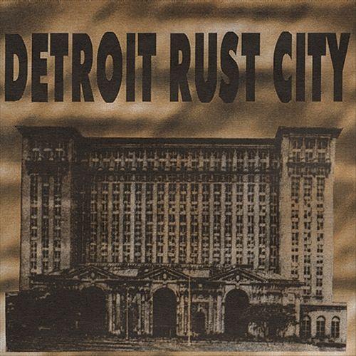 Detroit Rust City